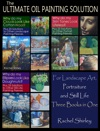 The Ultimate Oil Painting Solution  For Landscape Art Portraiture And Still Life Three Books In One