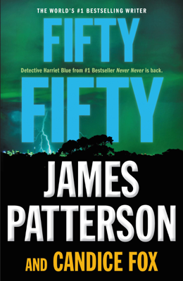 James Patterson & Candice Fox - Fifty Fifty book