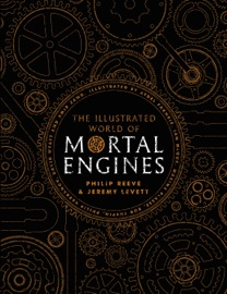 The Illustrated World of Mortal Engines PDF Download