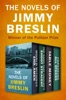 The Novels of Jimmy Breslin