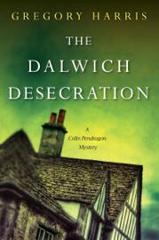 The Dalwich Desecration book