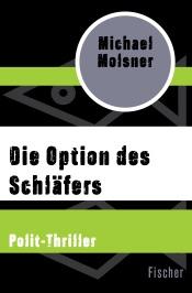 Download and Read Online Die Option des Schläfers