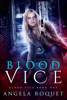 Angela Roquet - Blood Vice  artwork