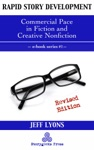 Rapid Story Development 1 Commercial Pace In Fiction And Creative Nonfiction