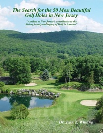 The Search For The 50 Most Beautiful Golf Holes In New Jersey
