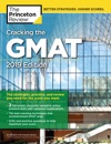 Cracking The GMAT With 2 Computer-Adaptive Practice Tests 2019 Edition