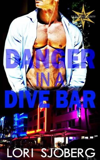 Danger in a Dive Bar - Lori Sjoberg