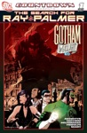 Countdown Presents The Search For Ray Palmer Gotham By Gaslight 2007- 1