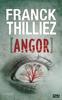 Franck Thilliez - Angor - extrait offert artwork