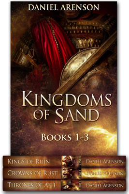 Daniel Arenson - Kingdoms of Sand: Books 1-3 book