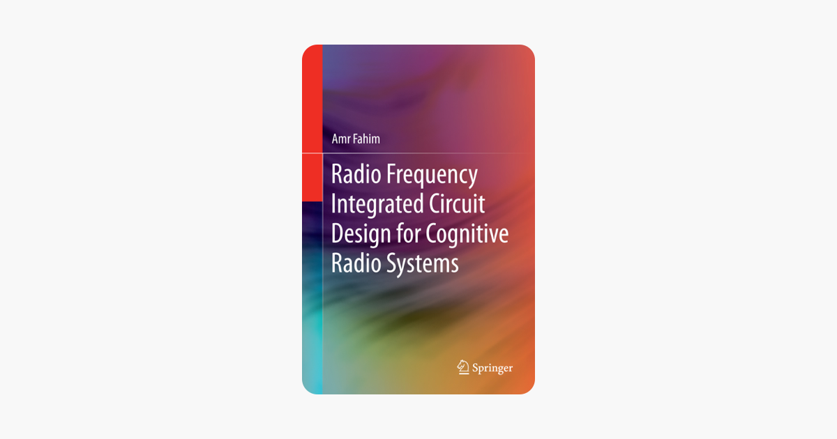 ‎Radio Frequency Integrated Circuit Design for Cognitive Radio Systems