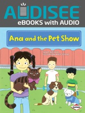 Ana and the Pet Show (Enhanced Edition)