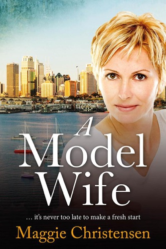 Maggie Christensen - A Model Wife