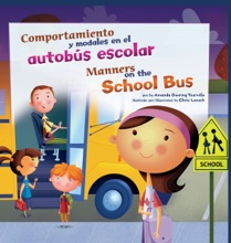 Comportamiento y modales en el autobús escolar/Manners on the School Bus