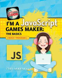 I M A Javascript Games Maker The Basics