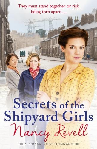 Nancy Revell - Secrets of the Shipyard Girls