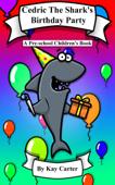 Cedric The Shark's Birthday Party