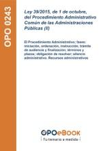 Ley 39/2015, De 1 De Octubre, Del Procedimiento Administrativo Común De Las Administraciones Públicas (II)