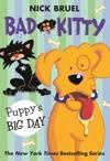 Bad Kitty Puppys Big Day