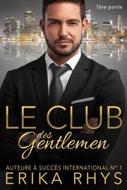 Le Club des gentlemen, 1ère partie