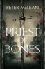 Peter Mclean - Priest of Bones artwork
