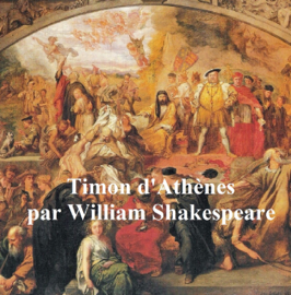 Timon d'Athenes (Timon of Athens in French)