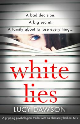 Lucy Dawson - White Lies book