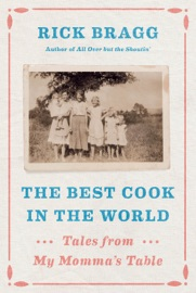 The Best Cook in the World - Rick Bragg