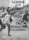 El Joven Hitler Final La Mujer Que Corra Entre Las Ruinas De La Guerra