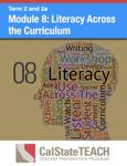 Module 8: Literacy Across the Curriculum