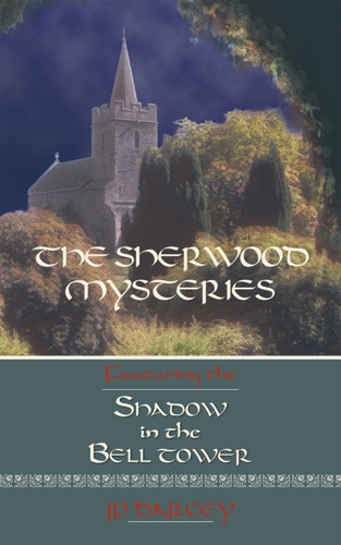 JP Darcey - The Sherwood Mysteries