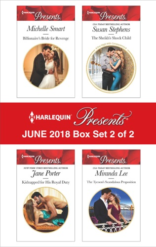 Michelle Smart, Jane Porter, Susan Stephens & Miranda Lee - Harlequin Presents June 2018 - Box Set 2 of 2
