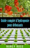 Guide complet d'hydroponie pour débutants