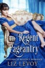 The Regent Pageantry