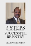 5 Steps To A Successful Re-Entry
