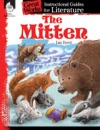 The Mitten Instructional Guides For Literature