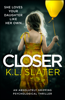 Closer - K.L. Slater