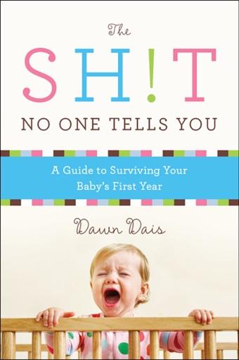 The Sh!t No One Tells You - Dawn Dais
