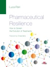 PHARMACEUTICAL RESILIENCE  How To Govern The Evolution Of Treatments