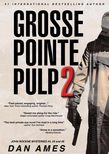 Dan Ames - Grosse Pointe Pulp 2