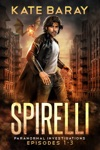 Spirelli Paranormal Investigations Episodes 1-3