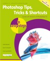 Photoshop Tips Tricks  Shortcuts In Easy Steps