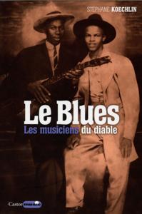Le Blues, les musiciens du diable La couverture du livre martien