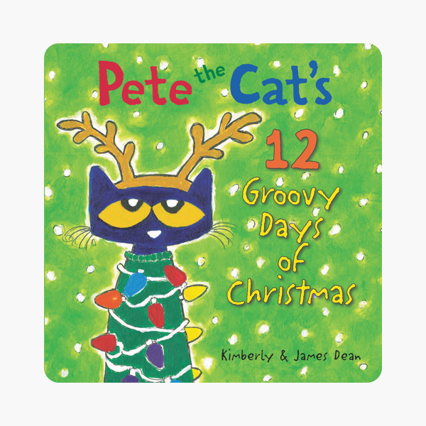 Pete The Cat Christmas.Pete The Cat S 12 Groovy Days Of Christmas