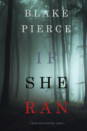If She Ran (A Kate Wise Mystery—Book 3) book
