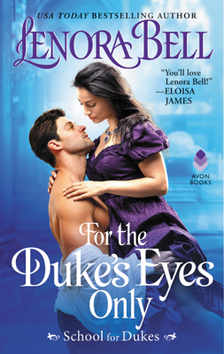 For the Duke's Eyes Only - Lenora Bell book