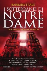 I sotterranei di Notre-Dame da Barbara Frale