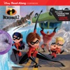 Incredibles 2 Read-Along Storybook