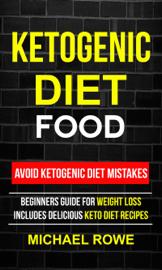 Ketogenic Diet Food: Avoid Ketogenic Diet Mistakes book