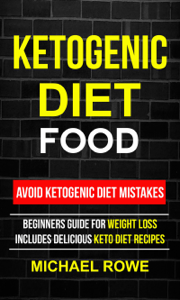 Ketogenic Diet Food: Avoid Ketogenic Diet Mistakes Book Review